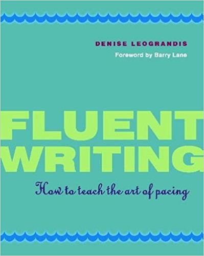 Fluent Writing: How To Teach The Art Of Pacing