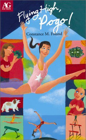 Flying High, Pogo! (Ag Fiction (American Girl))